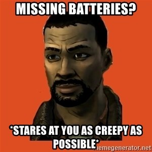 Lee Everett - Missing Batteries? *stares at you as creepy as possible*