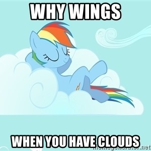 Rainbow Dash Cloud - Why wings when you have clouds