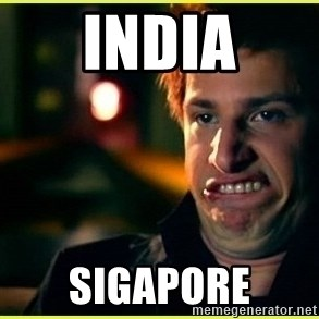 Jizz in my pants - india sigapore