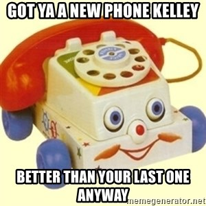 Sinister Phone - got ya a new phone kelley better than your last one anyway