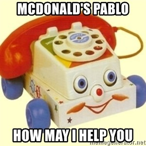 Sinister Phone - MCDONALD'S PABLO  HOW MAY I HELP YOU