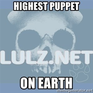 Lulz Dot Net - HIGHEST PUPPET ON EARTH