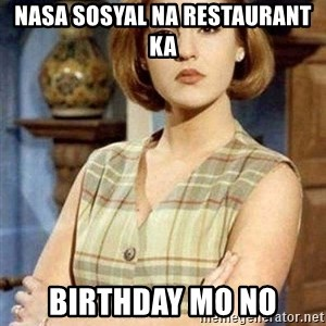 KONTRABIDA - nasa sosyal na restaurant ka birthday mo no