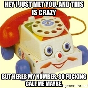 Sinister Phone - Hey i just met you, and this is crazy But Heres my number, so fucking call me maybe.