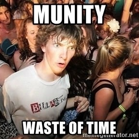 Sudden Realization Ralph - MUNITY WASTE OF TIME
