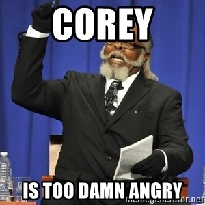 Rent Is Too Damn High - Corey is too damn angry