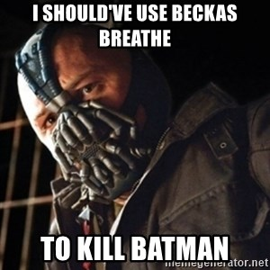Only then you have my permission to die - I SHOULD'VE USE BECKAS BREATHE TO KILL BATMAN