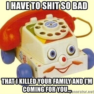Sinister Phone - I HAVE TO SHIT SO BAD THAT I KILLED YOUR FAMILY AND I'M COMING FOR YOU...