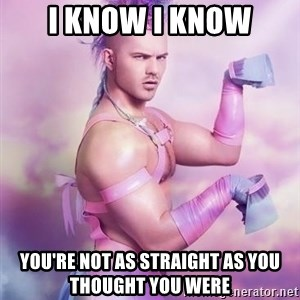 Unicorn Boy - I know I know you're not as straight as you thought you were