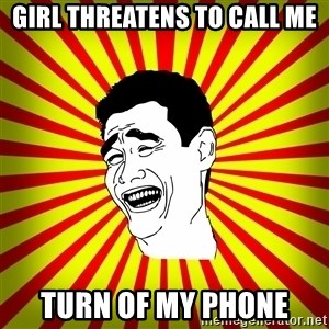 Yao Ming trollface - Girl threatens to call me turn of my phone