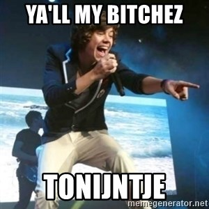 Heartless Harry - YA'LL MY BITCHEZ TONIJNTJE