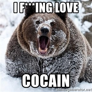 Clean Cocaine Bear - I F***ING LOVE COCAIN