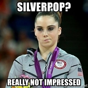 Not Impressed McKayla - silverpop? Really not impressed