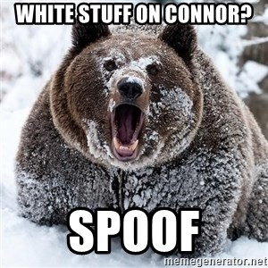 Clean Cocaine Bear - WHITE STUFF ON CONNOR? SPOOF