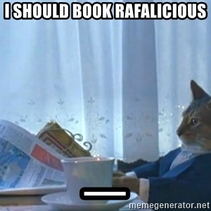 Sophisticated Cat - I SHOULD BOOK RAFALICIOUS _