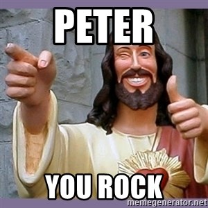 buddy jesus - Peter you rock