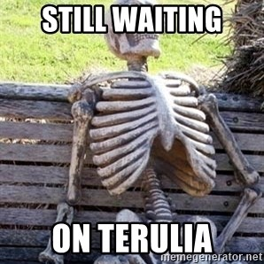 Waiting For Op - STILL WAITING ON TERULIA