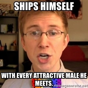 Tooler Oakley - Ships himself with every attractive male he meets.