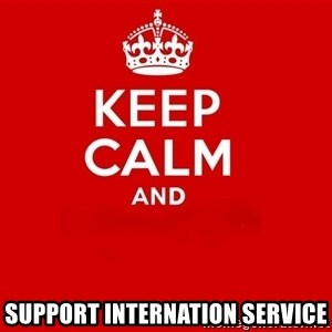 Keep Calm 2 - Support iNternation service