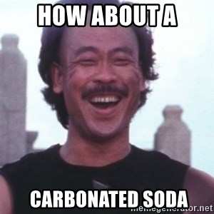 Kung Pow Betty - How about a  carbonated soda