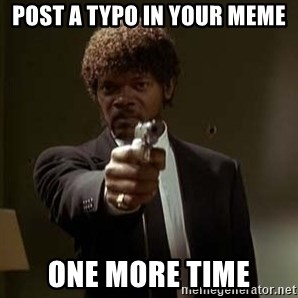 Jules Pulp Fiction - Post a typo in your meme one more time