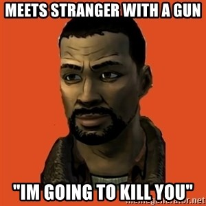 "Lee Everett - MEETS STRANGER WITH A GUN ""IM GOING TO KILL YOU"""