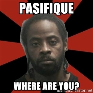 Things Black Guys Never Say - PASIFIQUE WHERE ARE YOU?