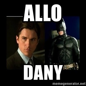 Batman's voice  - allo dany