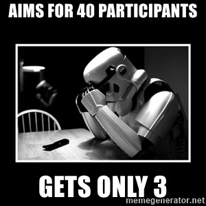 Sad Trooper - Aims for 40 participants gets only 3