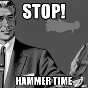 Correction Man  - STOP! HAMMER TIME