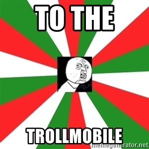 ANDY INFANTE  - to the  trollmobile
