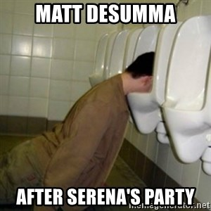 drunk meme - Matt Desumma after serena's party