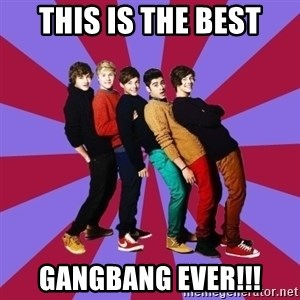 typical 1D - THIS IS THE BEST GANGBANG EVER!!!