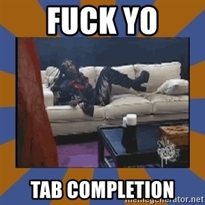 rick james fuck yo couch - FUCK YO TAB COMPLETION