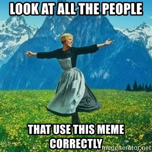 Look at All the Fucks I Give - Look at all the people That use this meme correctly