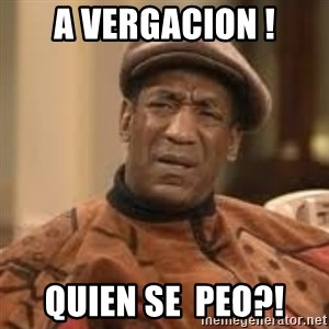 Confused Bill Cosby  - a vergacion ! quien se  peo?!