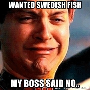 Crying Tobey Maguire - wanted swedish fish my boss said no..