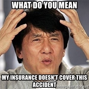 Jackie Chan - what do you mean my insurance doesn't cover this accident