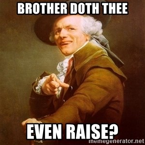 Joseph Ducreux - brother doth thee even raise?