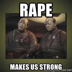Star Trek: Pakled - RAPE MAKES US STRONG