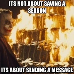 Joker Money - Its not about saving a season its about sending a message
