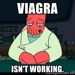 Sad Zoidberg - VIAGRA  ISN'T WORKING.