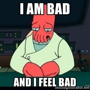Sad Zoidberg - I am BAD AND I FEEL BAD