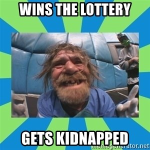 hurting henry - wins the lottery gets kidnapped
