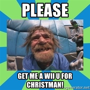 hurting henry - please get me a wii U for christman!