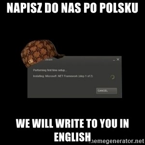 Scumbag Steam - Napisz do nas po polsku we will write to you in English