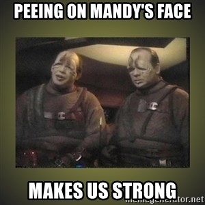 Star Trek: Pakled - peeing on mandy's face makes us strong
