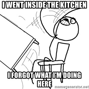 Desk Flip Rage Guy - I went inside the kitchen i forgot what i'm doing here