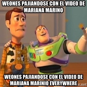 Consequences Toy Story - WEONES PAJIANDOSE CON EL VIDEO DE MARIANA MARINO WEONES PAJIANDOSE CON EL VIDEO DE MARIANA MARINIO EVERYWHERE