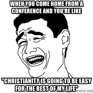 "Yaomingpokefarm - When you come home from a conference and you're like ""Christianity is going to be easy for the rest of my life"""